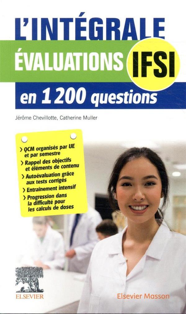 L'intégrale évaluations IFSI ; en 1200 questions