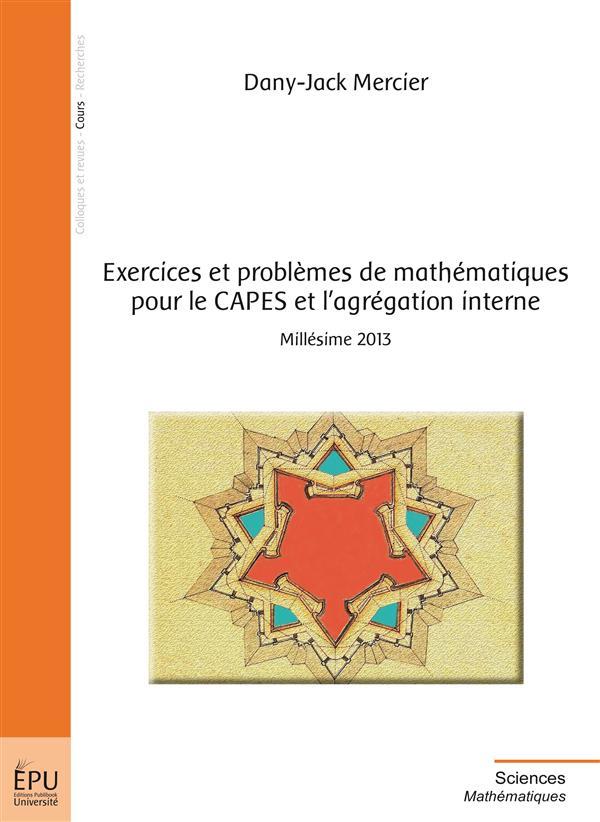 exercices et problèmes de mathématiques pour le CAPES et l'agrégation interne