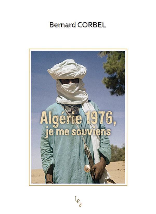 Algérie 1976, je me souviens