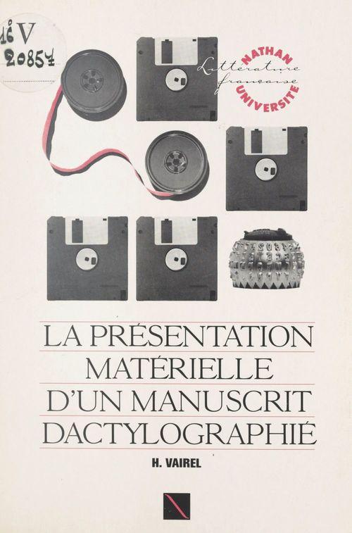 La présentation matérielle d'un manuscrit dactylographié