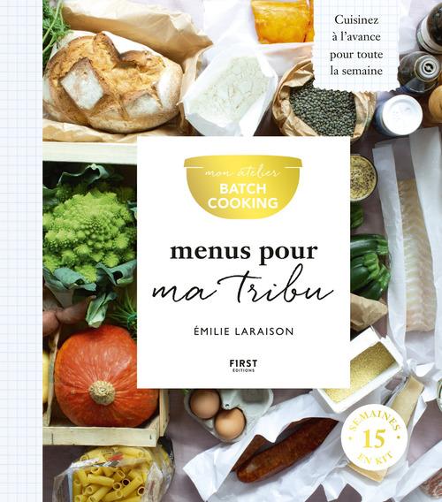 Mon atelier Batch cooking menus pour ma tribu
