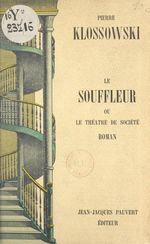 Vente Livre Numérique : Le souffleur  - Pierre Klossowski