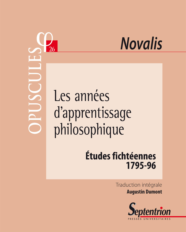 Etudes fichteennes 1795-96 les annees d'apprentissage philosophique - etudes fichteennes (1795-96)