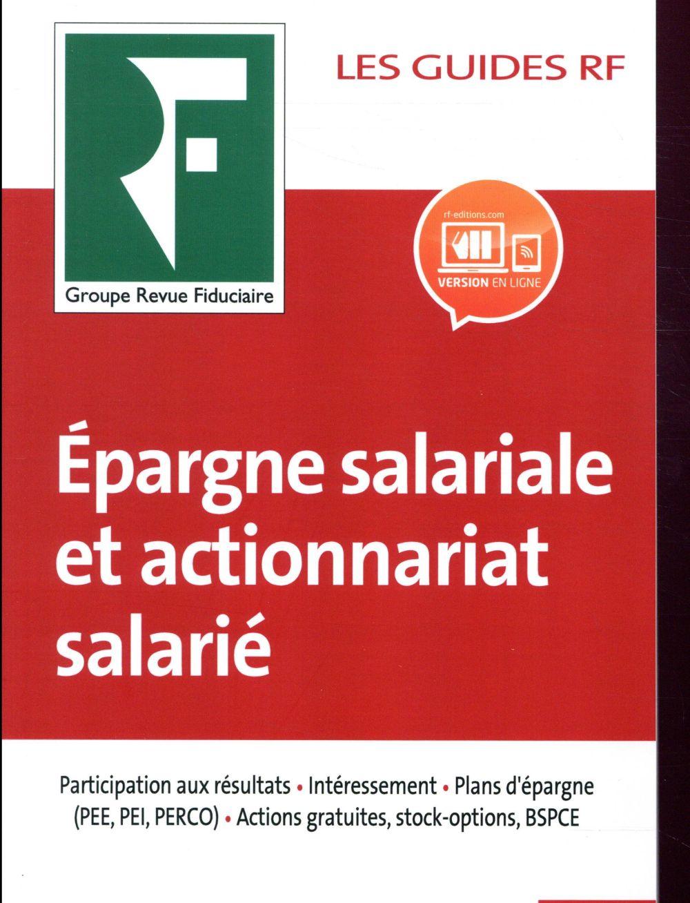 Les guides RF ; épargne salariale et actionnariat salarié