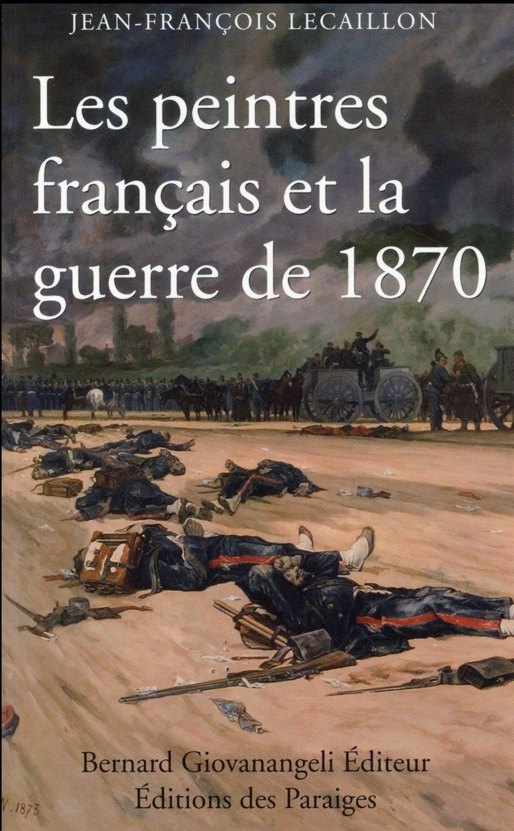 Les peintres français et la guerre de 1870