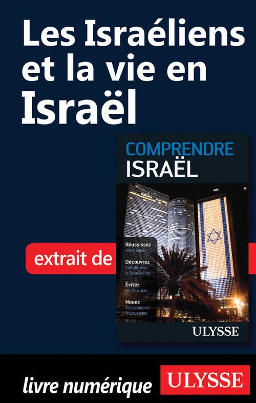 Les Israéliens et la vie en Israël