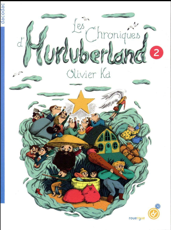 LES CHRONIQUES D'HURLUBERLAND 2