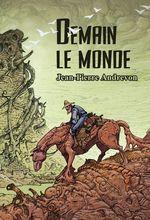 Vente EBooks : Demain le monde  - Jean-Pierre Andrevon