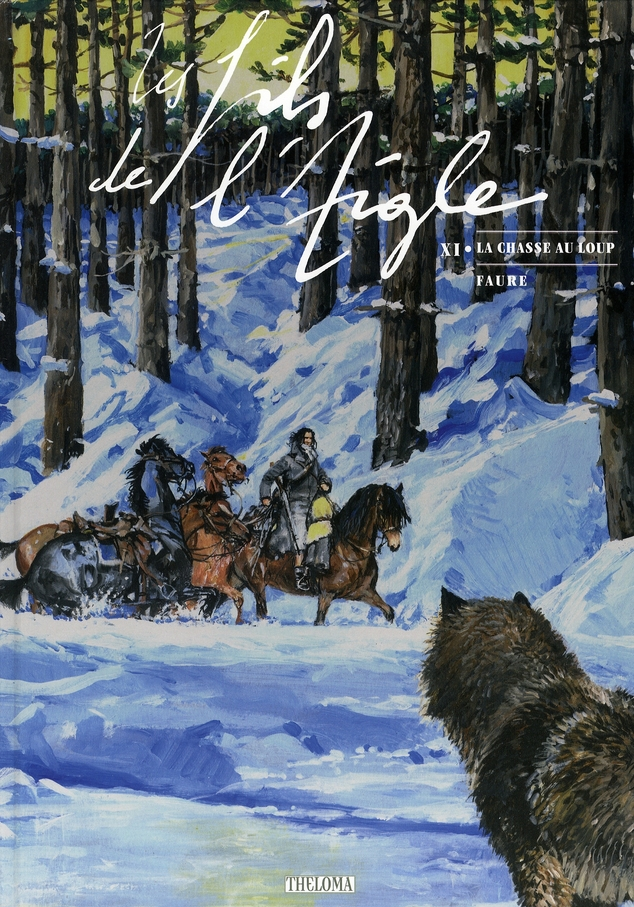 Les fils de l'aigle t.11 ; la chasse au loup