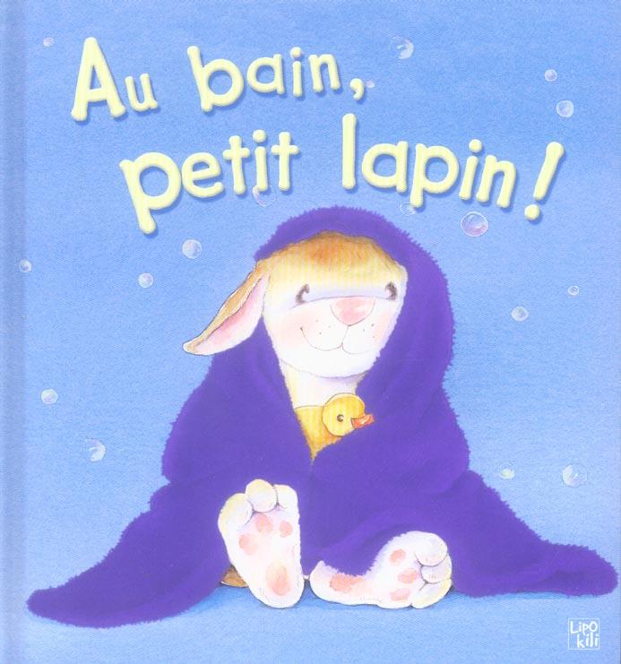 Au bain, petit lapin