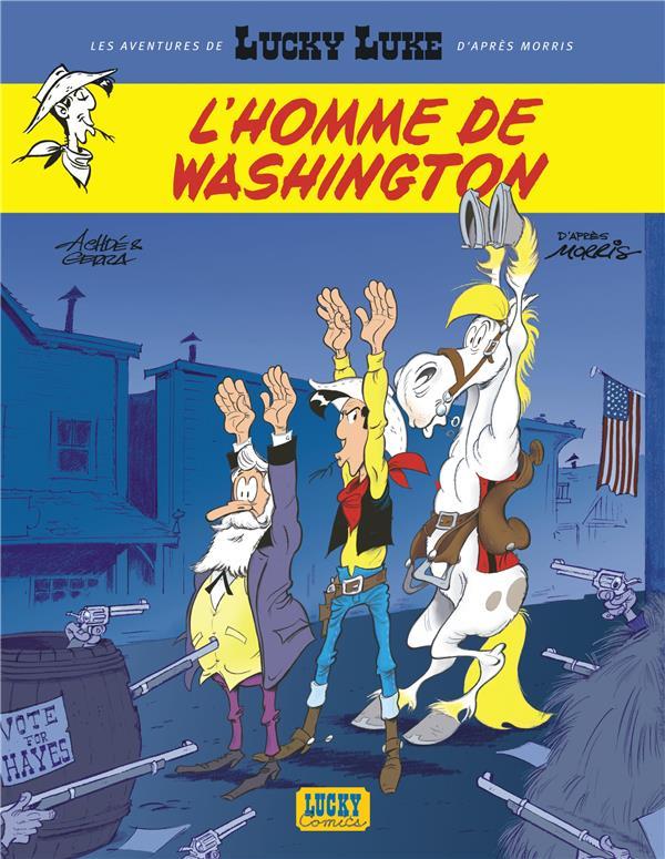 Les aventures de Lucky Luke d'après Morris T.3 ; l'homme de Washington