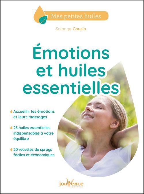 émotions et huiles essentielles
