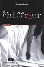 Vente Livre Numérique : Le chiffreur  - Christine Benoit