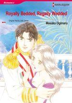 Vente EBooks : Harlequin Comics: Royally bedded, regally wedded  - Julia James - Masako Ogimaru