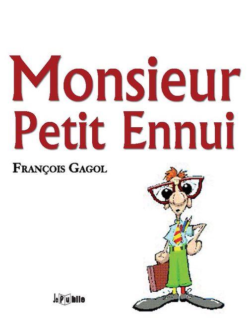 Monsieur Petit Ennui