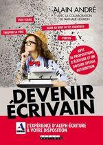 Vente EBooks : Devenir écrivain  - Alain André - Nathalie Hegron