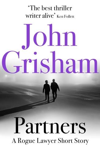 Vente Livre Numérique : Partners: A Rogue Lawyer Short Story  - John Grisham