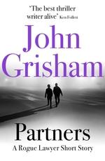Vente Livre Numérique : Partners: A Rogue Lawyer Short Story  - Grisham John