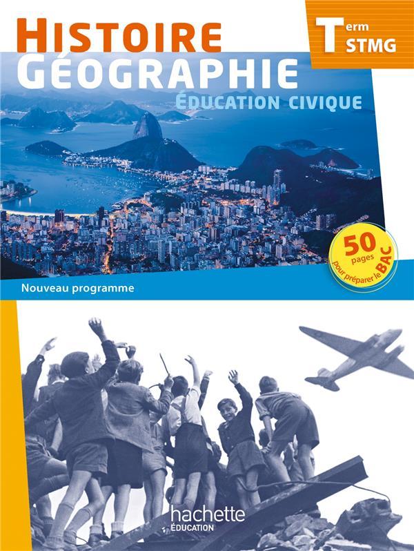 Histoire-géographie ; terminale STMG ; livre de l'élève