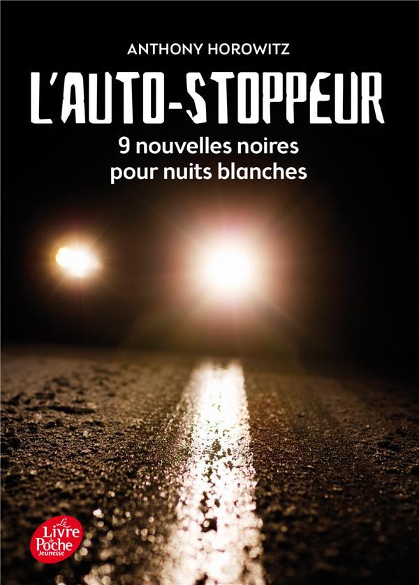 L'autostoppeur ; 9 nouvelles noires pour nuits blanches