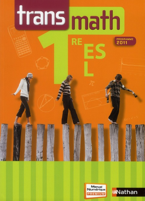Transmath; 1ere Es/L ; Livre De L'Eleve (Edition 2011)