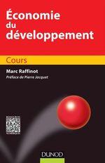 Vente EBooks : Economie du développement  - Marc RAFFINOT