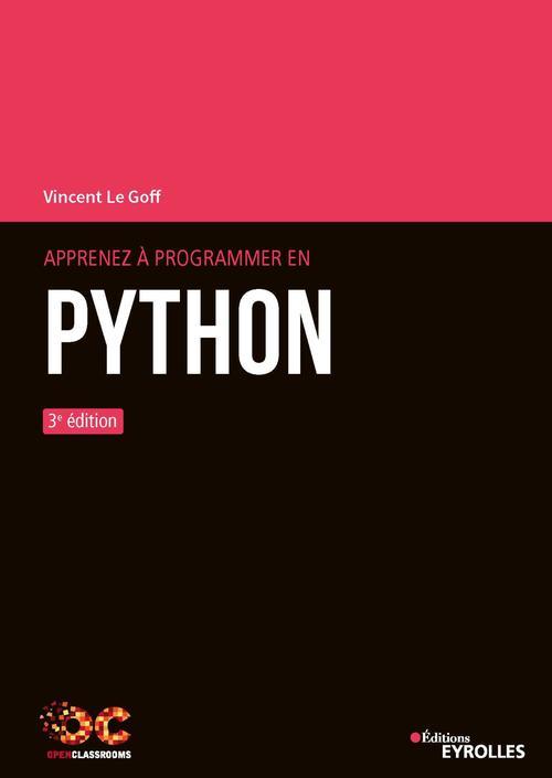 Apprenez à programmer en Python (3e édition)