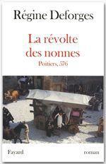 Vente Livre Numérique : La Révolte des nonnes - Poitiers, 576  - Régine Deforges