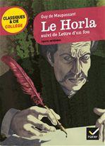 Le Horla ; lettre d'un fou