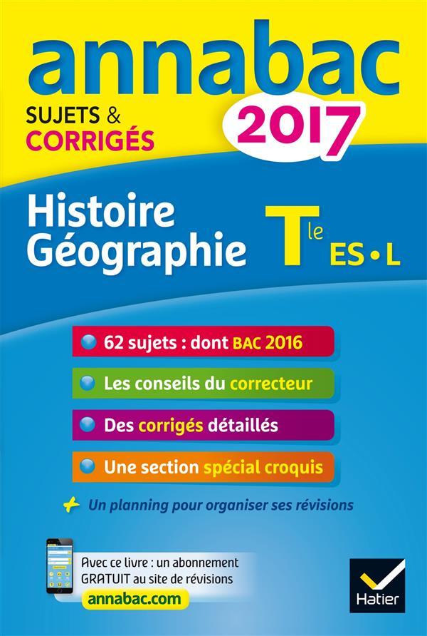 ANNABAC SUJETS & CORRIGES ; 2017 ; histoire-géographie ; terminale L, ES