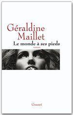 Vente Livre Numérique : Le monde à ses pieds  - Géraldine Maillet