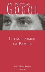 Vente EBooks : Il faut aimer la Russie  - NICOLAS GOGOL