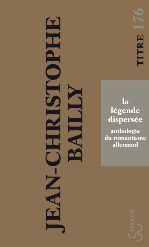 La Légende dispersée  - Jean-Christophe Bailly