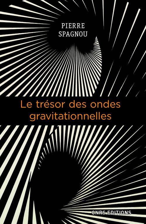 Le trésor des ondes gravitationnelles