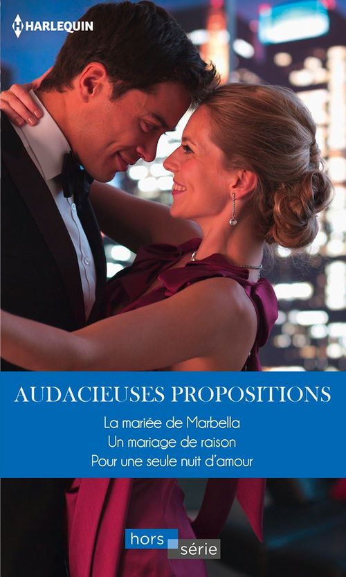 Audacieuses propositions  - Carol Marinelli  - Maggie Cox  - Kim Lawrence