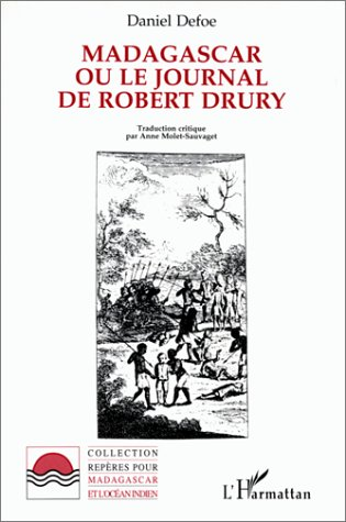 Madagascar ou le journal de Robert Drury