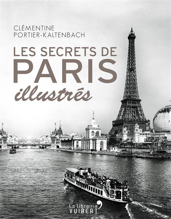 les secrets de Paris illustrés