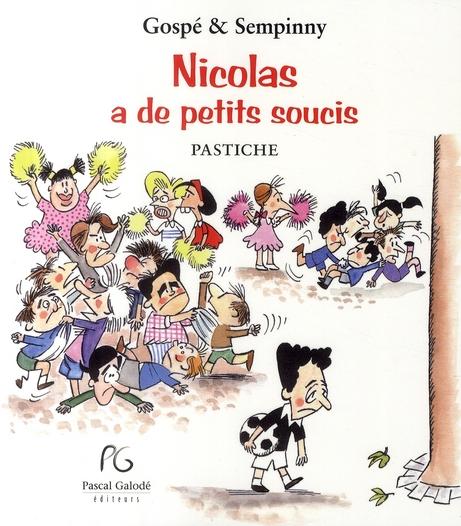 Nicolas a de petits soucis
