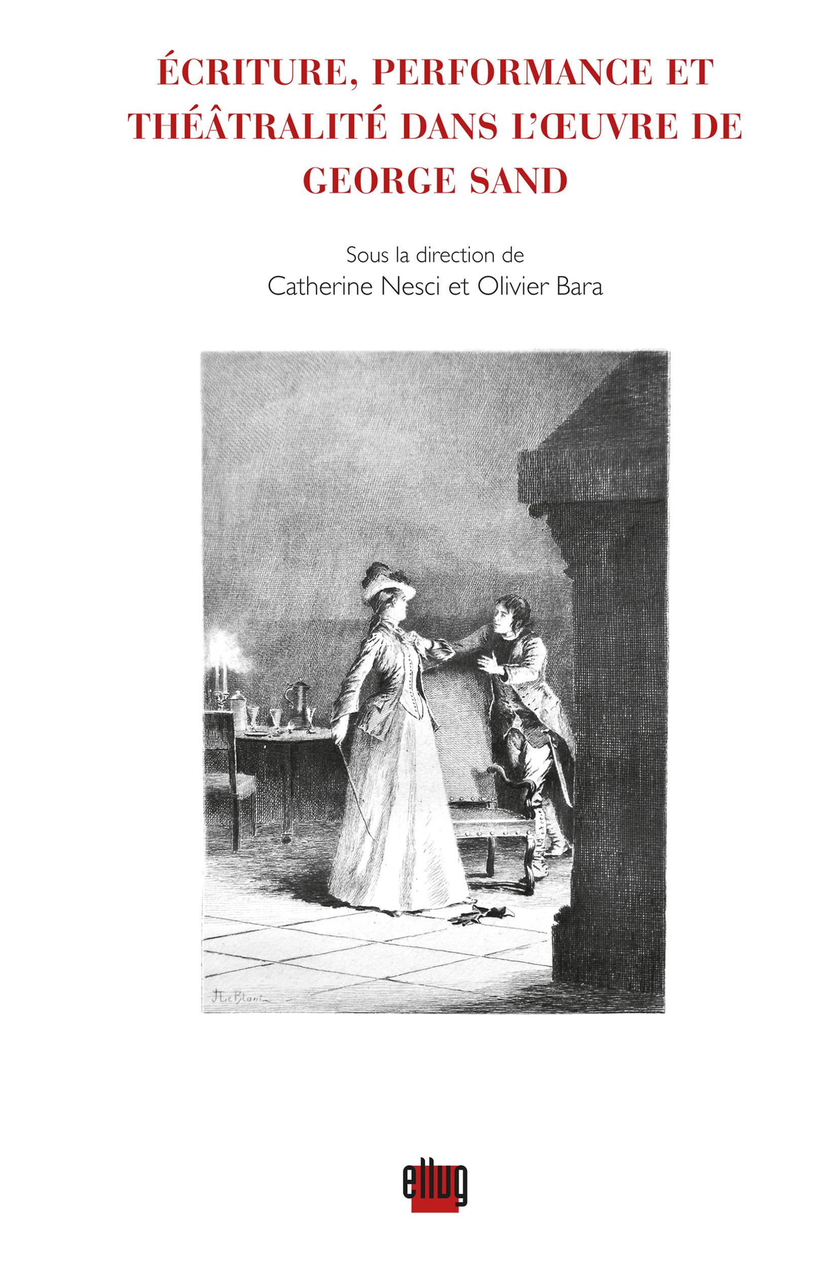 écriture, performance et théâtralité dans l'oeuvre de George Sand
