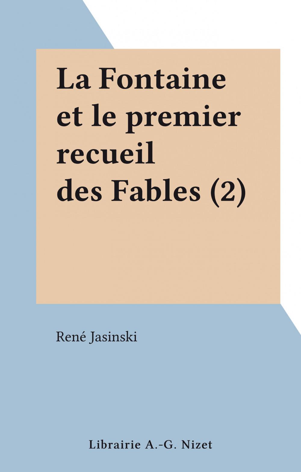 La Fontaine et le premier recueil des Fables (2)