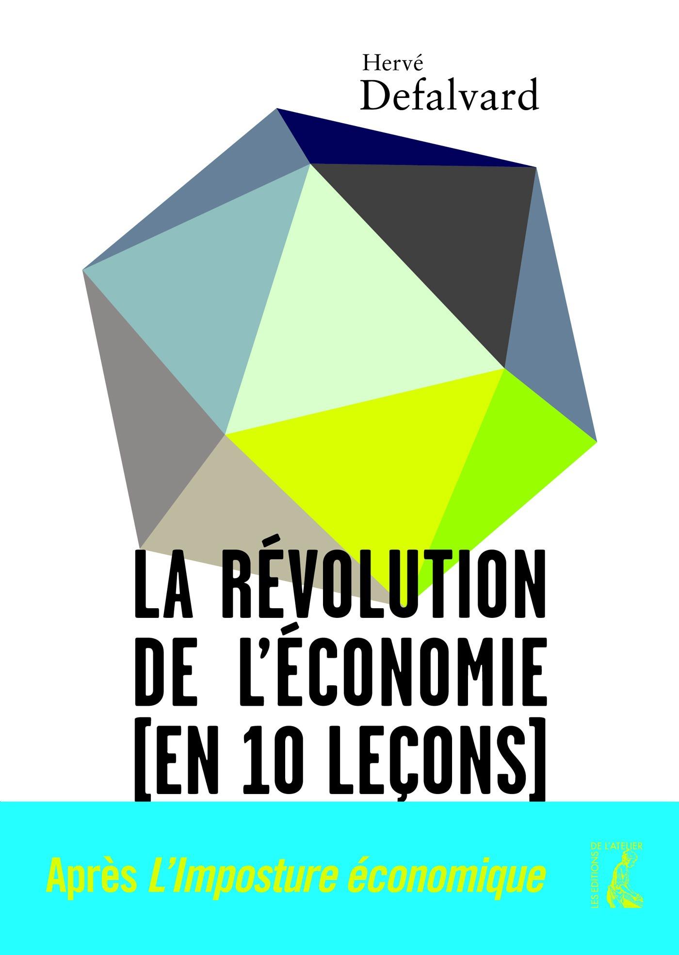 La révolution de l'économie en 10 leçons