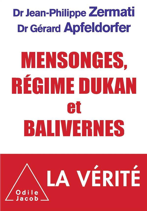 Mensonges, Regime Dukan Et Balivernes