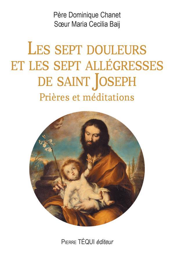 LES SEPT DOULEURS ET LES SEPT ALLEGRESSES DE SAINT JOSEPH  -  PRIERES ET MEDITATIONS