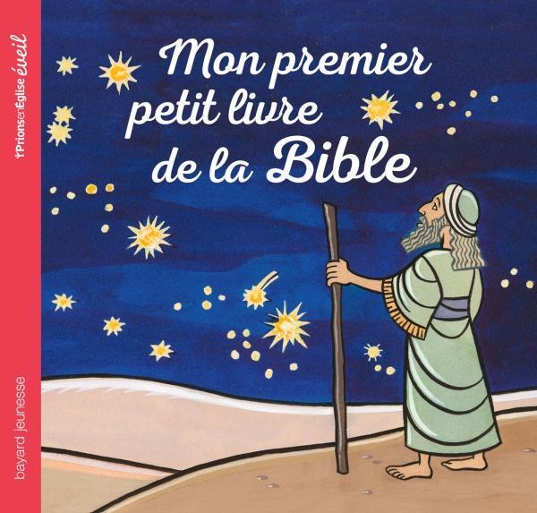 MON PREMIER PETIT LIVRE DE LA BIBLE