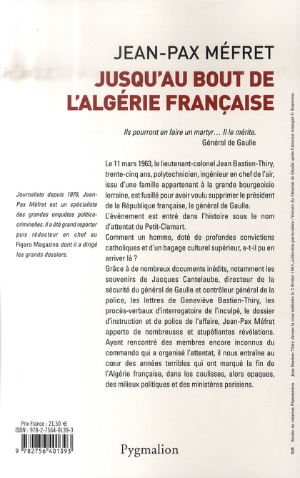 Jusqu'au bout de l'algérie française, bastien-thiry