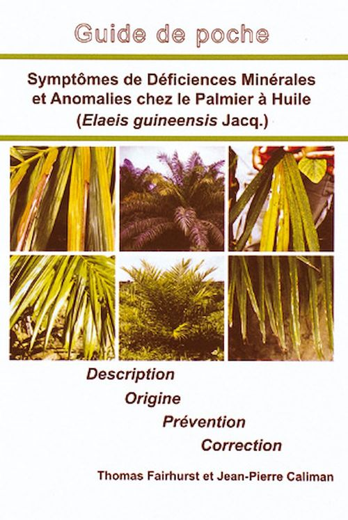 Symptômes de déficiences minérales et anomalies chez le palmier à huile