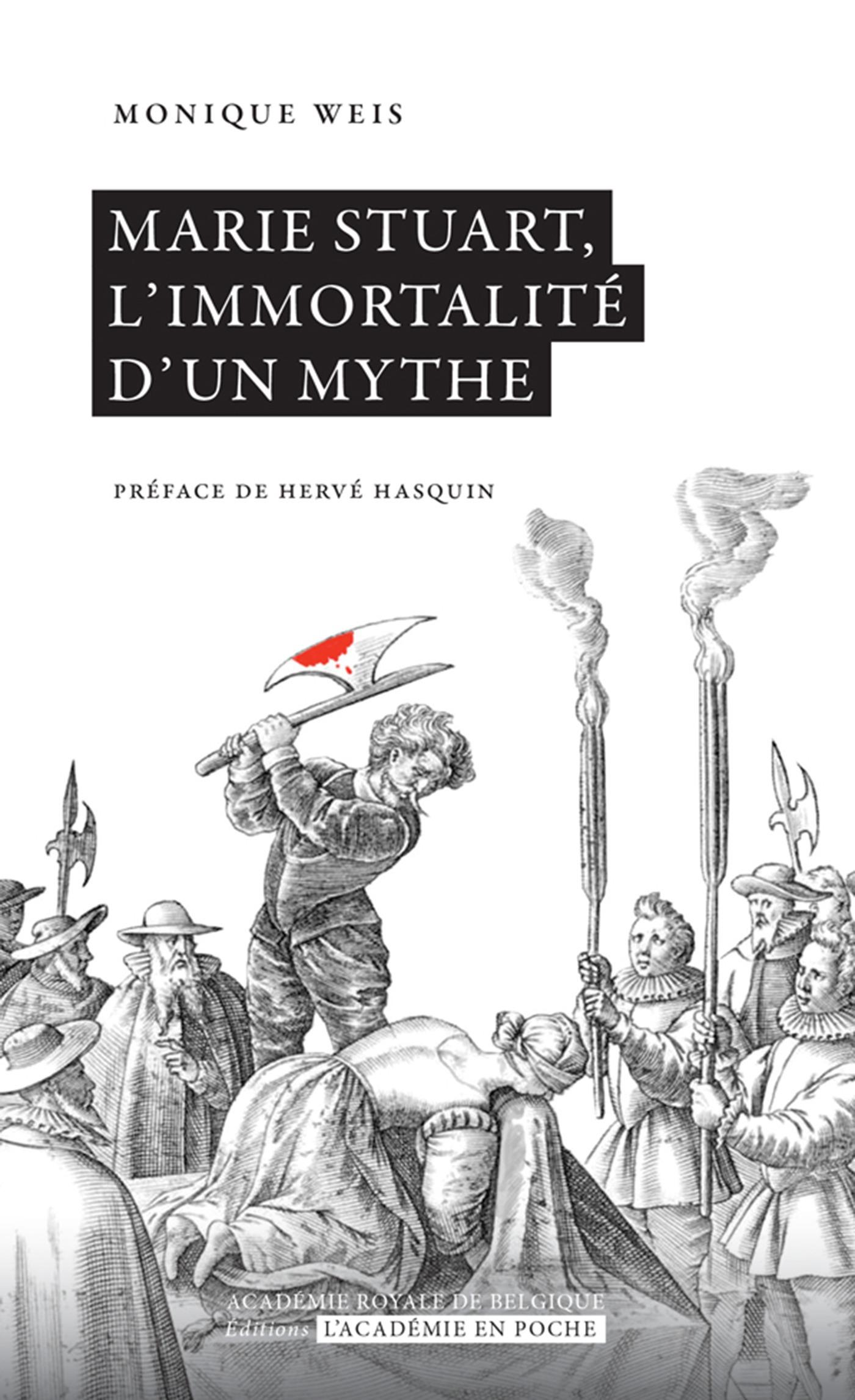 Vente Livre Numérique : Marie Stuart, l'immortalité d'un mythe  - Monique Weis
