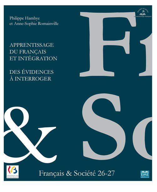Apprentissage du français et Intégration. Des évidences à interroger