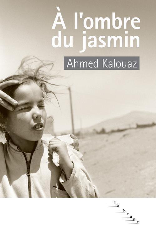 à l'ombre du jasmin
