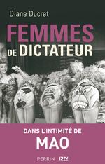 Vente EBooks : Femmes de dictateur - Mao  - Diane Ducret